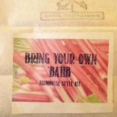 Bring Your Own 'Bahb Farmhouse Style Ale