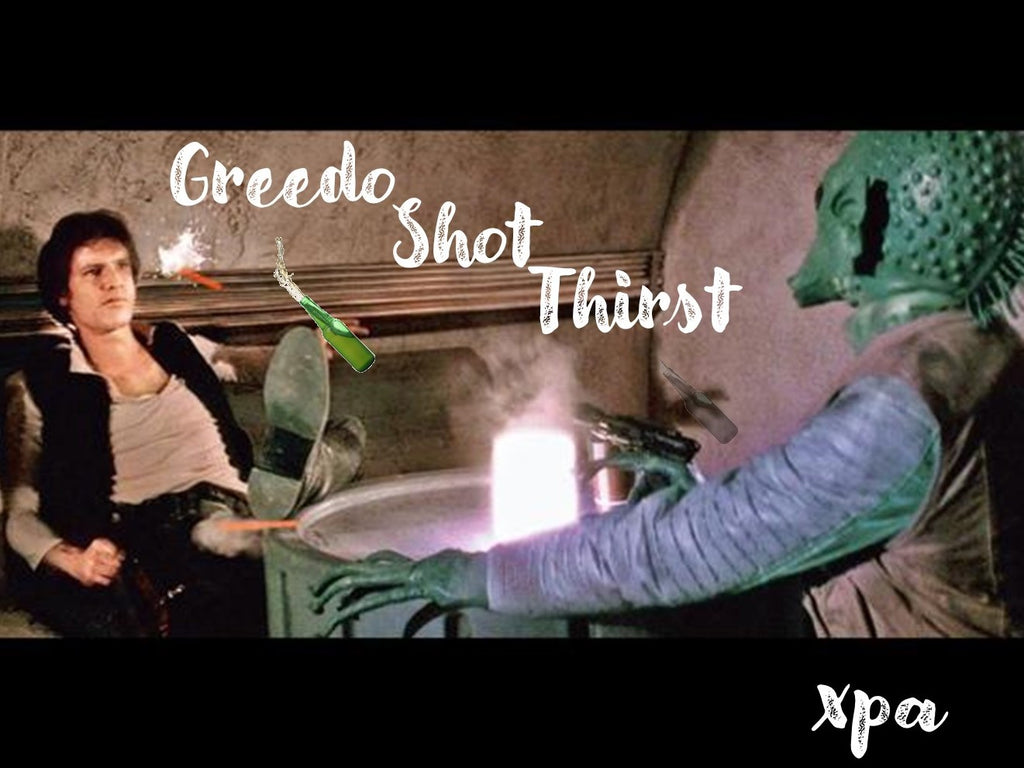 Greedo Shot Thirst XPA