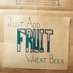 Just Add Fruit Wheat Beer