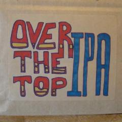 Over the Top IPA