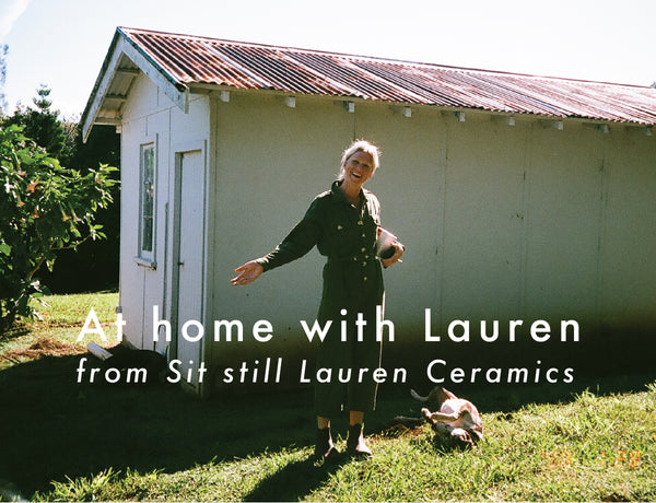 At home with Lauren from Sit Still Lauren Ceramics
