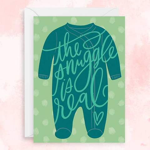 The Snuggle Is Real Card