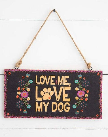 Love Me, Love My Dog Wooden Wall Hanging