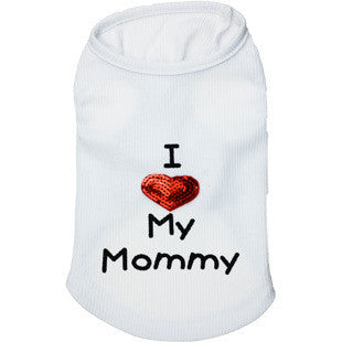 "Dog Tank Top ""I Love My Mommy"" Vest Heart Print 2 Colors"