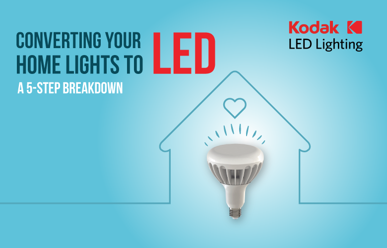 Converting Your Home Lights to LED: A 5-Step Breakdown