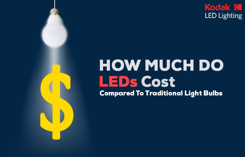 How Much Do LEDs Cost Compared To Traditional Light Bulbs