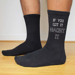 "This is an image of ""If You Got It Haunt It"" Halloween black crew socks."