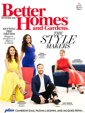 Better Homes and Gardens Magazine, September Style Makers Issue