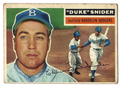 "DUKE SNIDER ""WHITE BACK"" ORIGINAL 1956 TOPPS #150 BROOKLYN DODGERS HOF ."