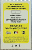 1/1 PRINTING PLATE (YELLOW) RONALD ACUNA JR ROOKIE! 2019 TOPPS #1 BRAVES ROY!!