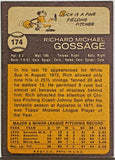 1973 Topps #174 Rich Gossage Rookie! HOF White Sox Yankees Close to NM