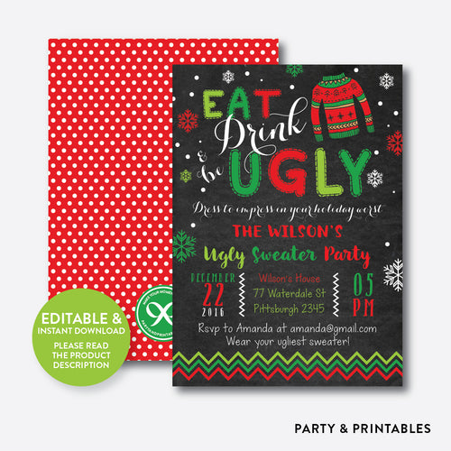 Eat, Drink and Be Ugly Christmas Holiday Invitation / Editable / Instant Download (CHI.14)