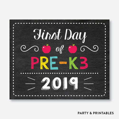 First Day of Pre K3 Sign / Instant Download (FDSS.04)