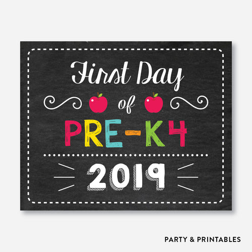 First Day of Pre K4 Sign / Instant Download (FDSS.05)