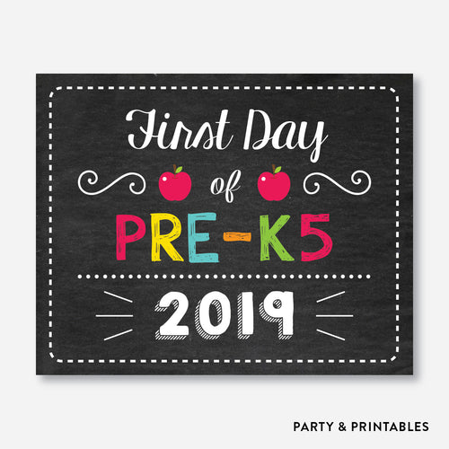 First Day of Pre K5 Sign / Instant Download (FDSS.06)