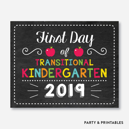 First Day of Transitional Kindergarten Sign / Instant Download (FDSS.07)
