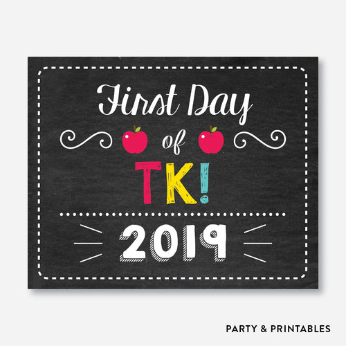 First Day of TK Sign / Instant Download (FDSS.08)