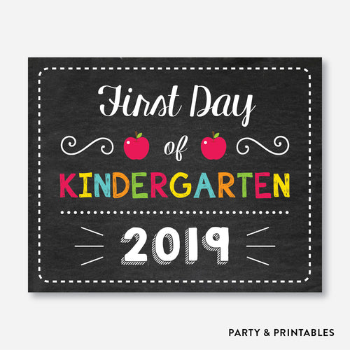 First Day of Kindergarten Sign / Instant Download (FDSS.09)