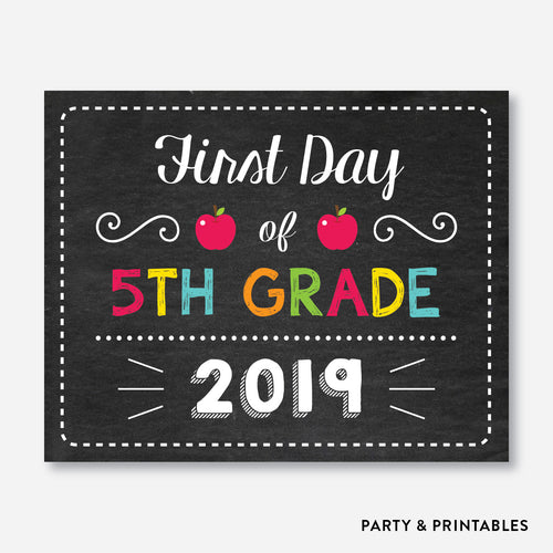 First Day of 5th Grade Sign / Instant Download (FDSS.14)