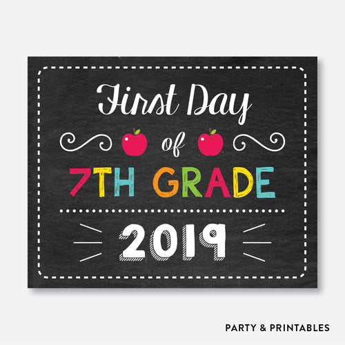 First Day of 7th Grade Sign / Instant Download (FDSS.16)