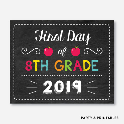 First Day of 8th Grade Sign / Instant Download (FDSS.17)