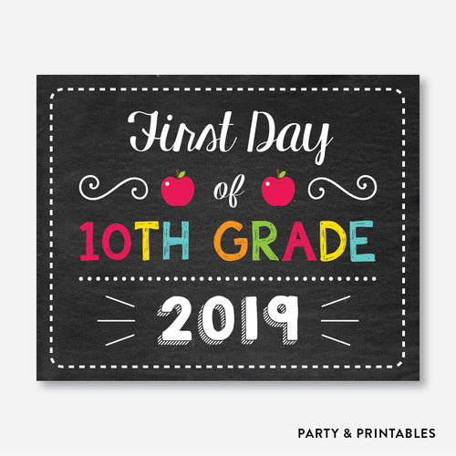 First Day of 10th Grade Sign / Instant Download (FDSS.19)