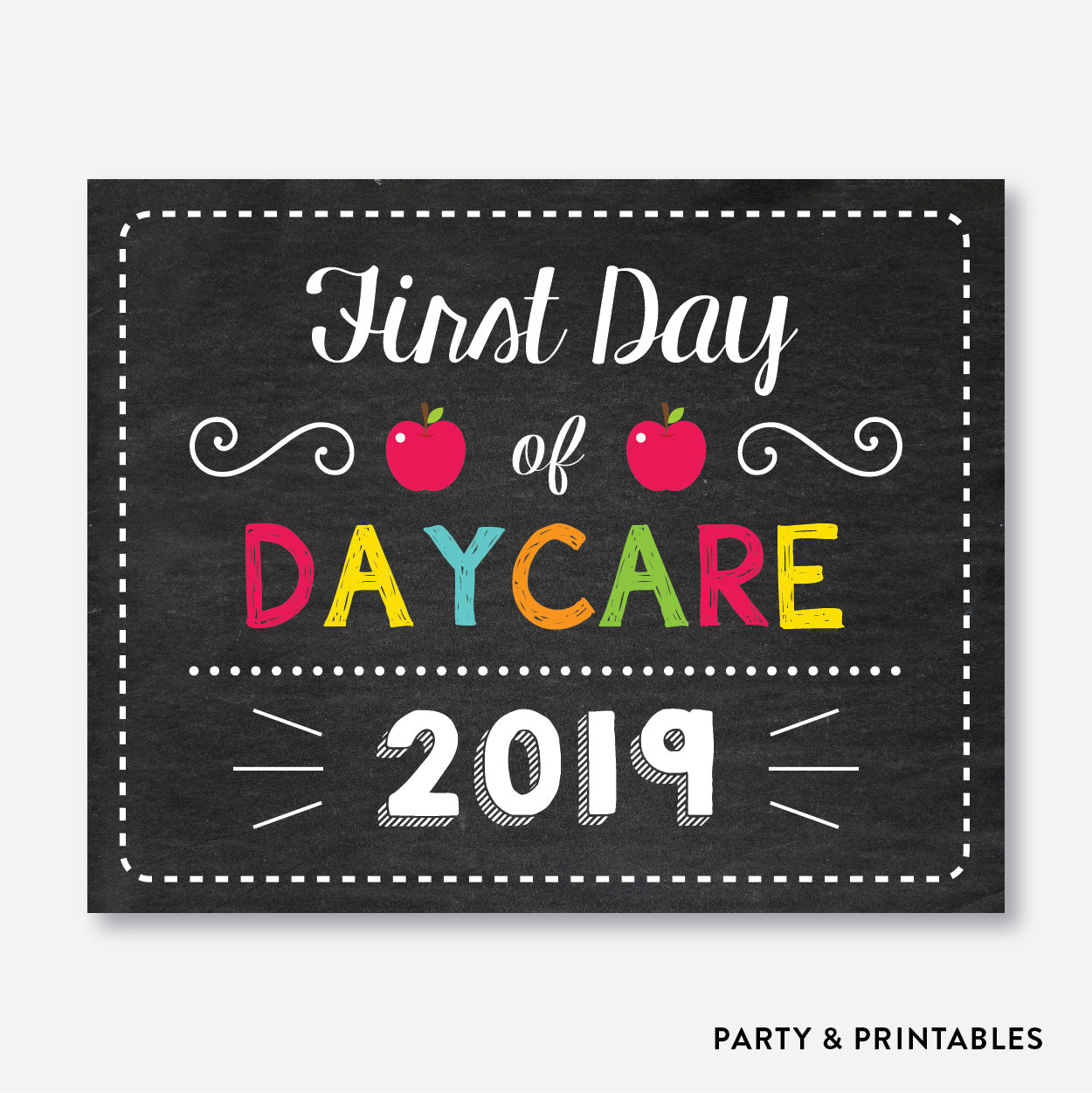 First Day of Daycare Sign / Instant Download (FDSS.20)
