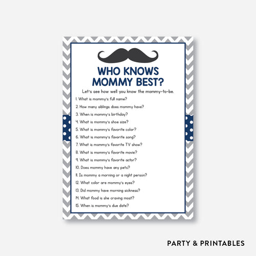 Mustache Who Knows Mommy Best / Non-Personalized / Instant Download (SBS.23)