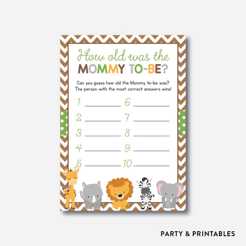 Baby Safari How Old Was Mommy To Be / Non-Personalized / Instant Download (SBS.31)