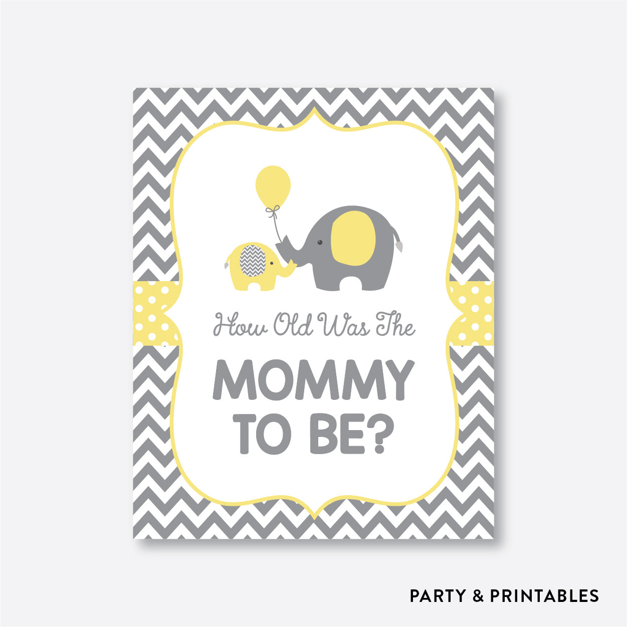 Elephant How Old Was Mommy To Be / Non-Personalized / Instant Download (SBS.37)