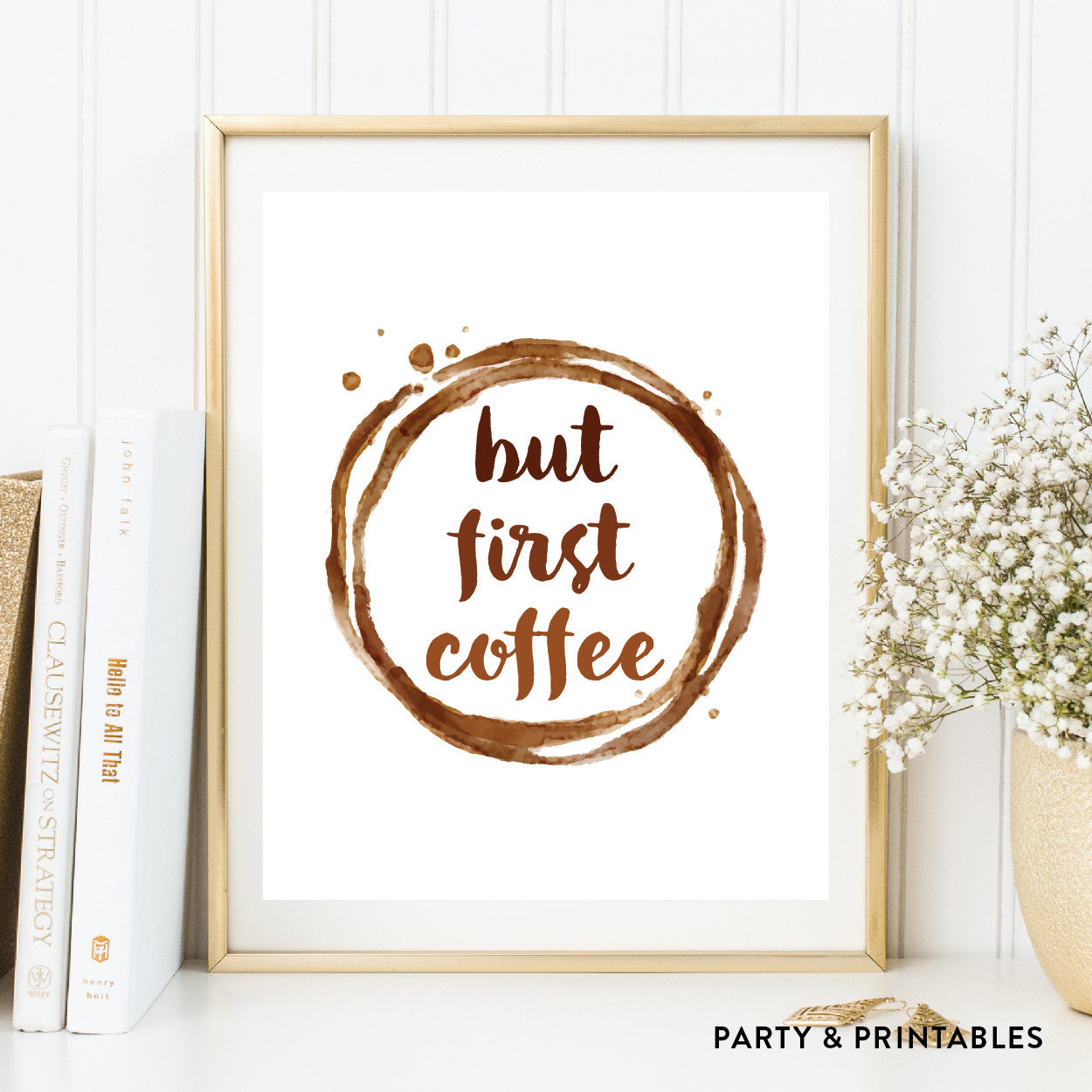 But First Coffee Wall Art / Instant Download (WA.05)