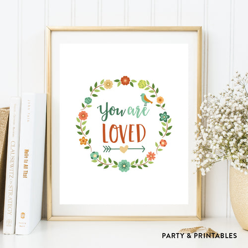 You Are Loved Wall Art / Instant Download (WA.10)