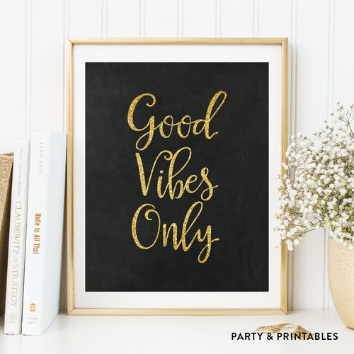 Good Vibes Only Wall Art / Instant Download (WA.14)
