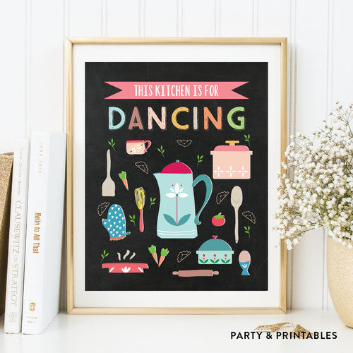 This Kitchen Is For Dancing Wall Art / Instant Download (WA.16)