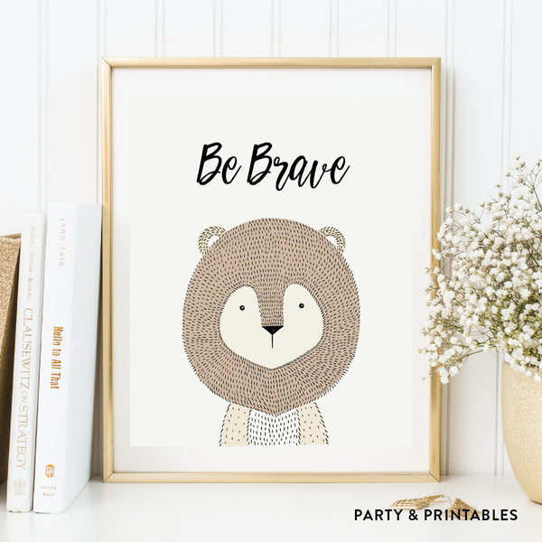 Be Brave Lion Wall Art / Instant Download (WA.24), wall art - Party and Printables