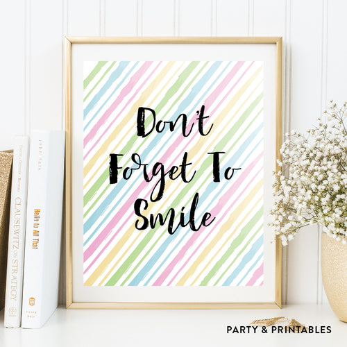 Don't Forget To Smile Wall Art / Instant Download (WA.39)