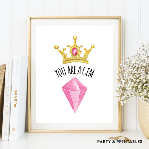 You Are A Gem Wall Art / Instant Download (WA.45)