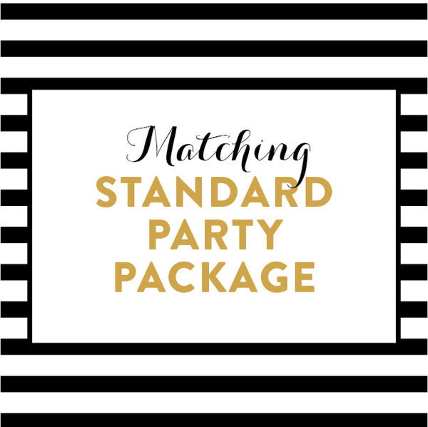 Matching Standard Party Package / Made to Order