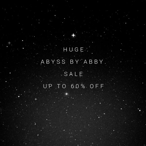 Abyss by Abby Sale - up to 60% off!