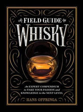 Load image into Gallery viewer, A Field Guide to Whiskey