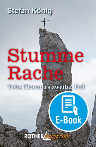 Stumme Rache - Rother Bergkrimi