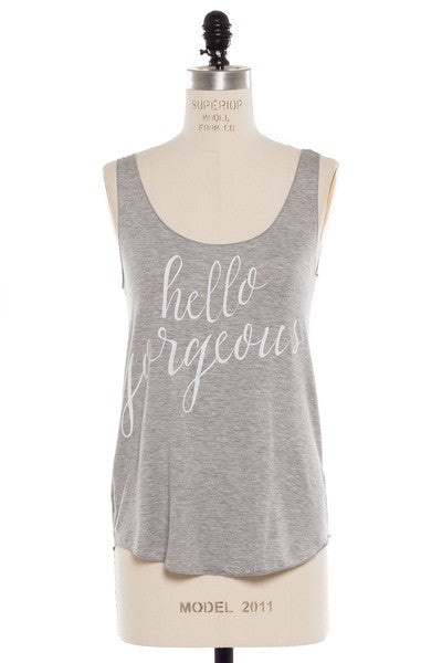 'Hello Gorgeous' Tank