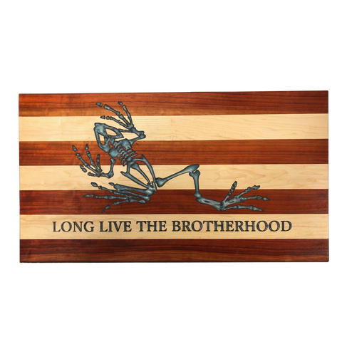 Long Live the Brotherhood Wooden Flag