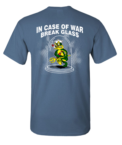 In Case of War Break Glass Tshirt