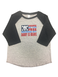 Home of the FREE Because Daddy is BRAVE Baseball Jersey