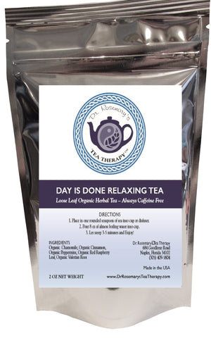 """Day Is Done"" Relaxing Blend - Organic & Caffeine Free Loose Herbal Tea Blend"