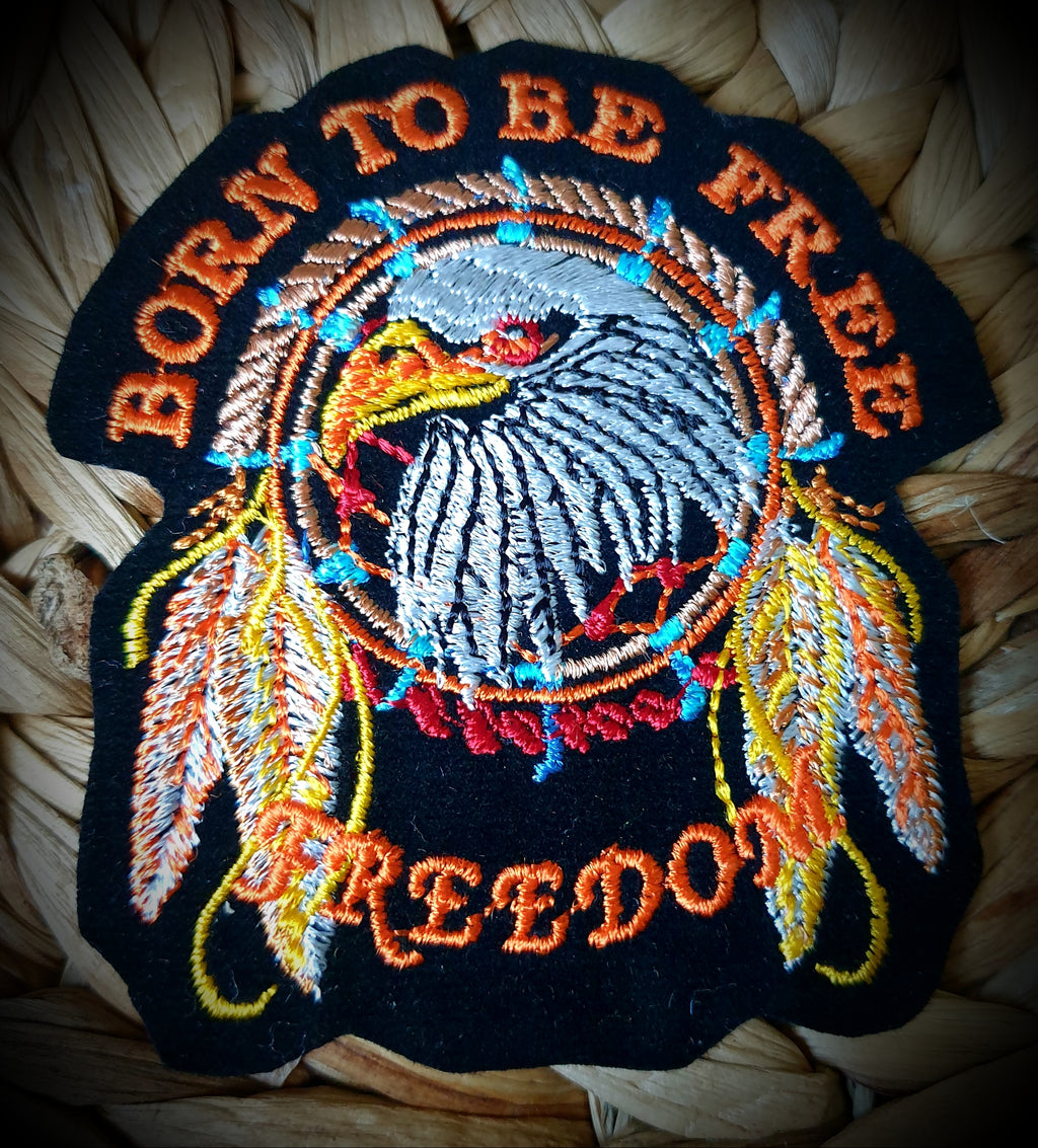 Born To Be Free Eagle Biker Badge Patch