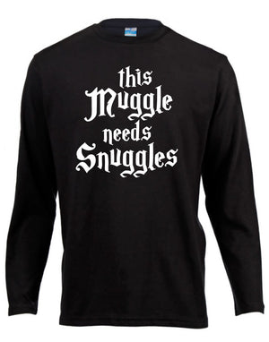 This Muggle Needs Snuggles Harry Potter Long Sleeve Shirt ↠ White On Black