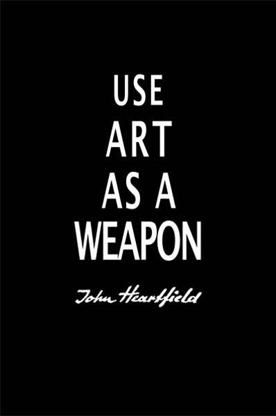 "Political Posters. Poster Of John Heartfield's use of  ""Art As A Weapon"""