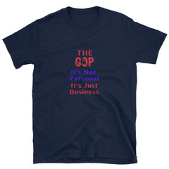 Republican Sick Politics t-shirt. The Republicans are all business. It's not personal.